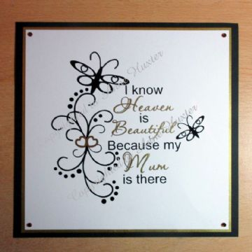 I know heaven is beautiful - vinyl design